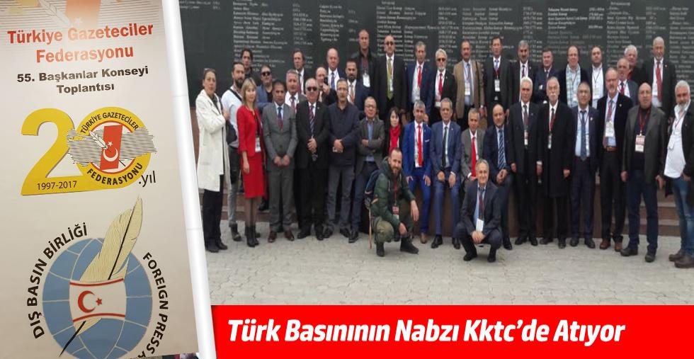 Türk Basınının Nabzı  Kktc'de Atıyor