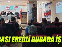 """""""BURASI EREĞLİ BURADA İŞ VAR"""""""