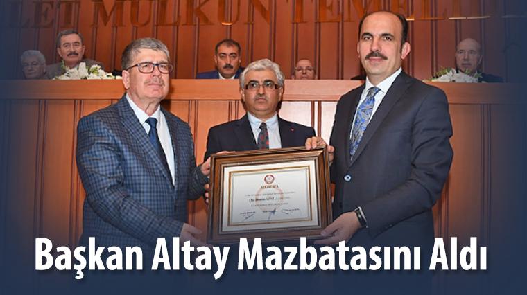 Başkan Altay Mazbatasını Aldı