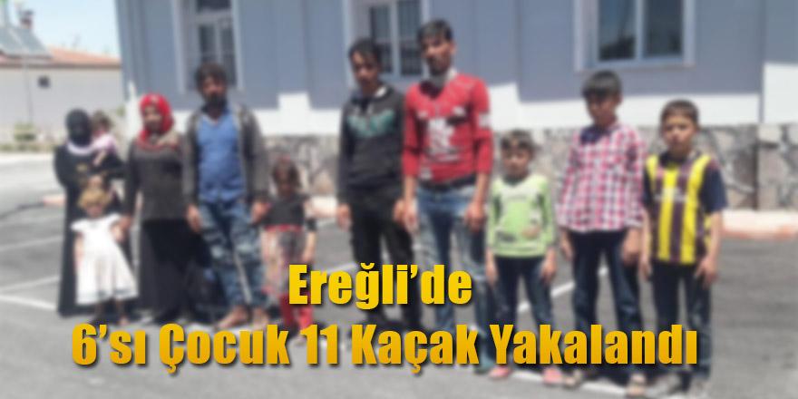 Ereğli'de 6 Çocuk 11 Kaçak Yakalandı