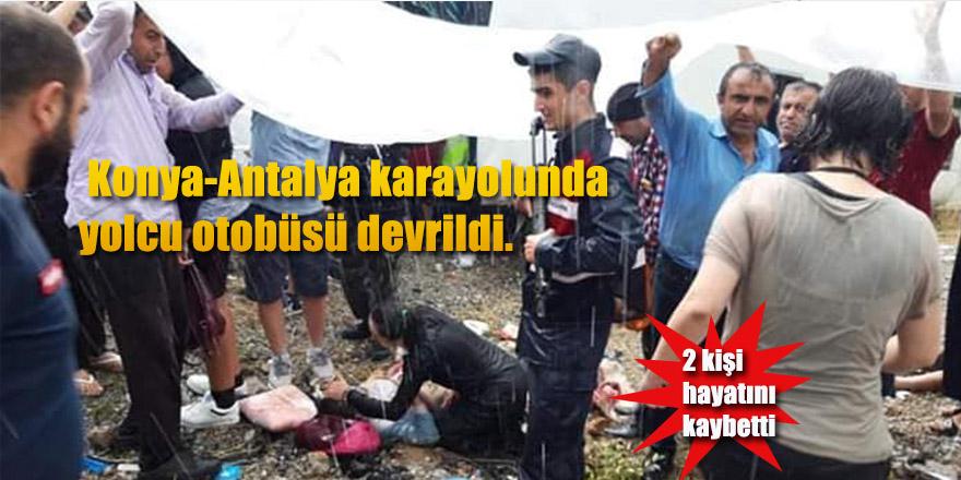 Konya-Antalya karayolunda yolcu otobüsü devrildi