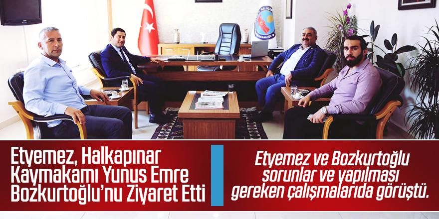 Etyemez'den Bozkurtoğlu'na ziyaret