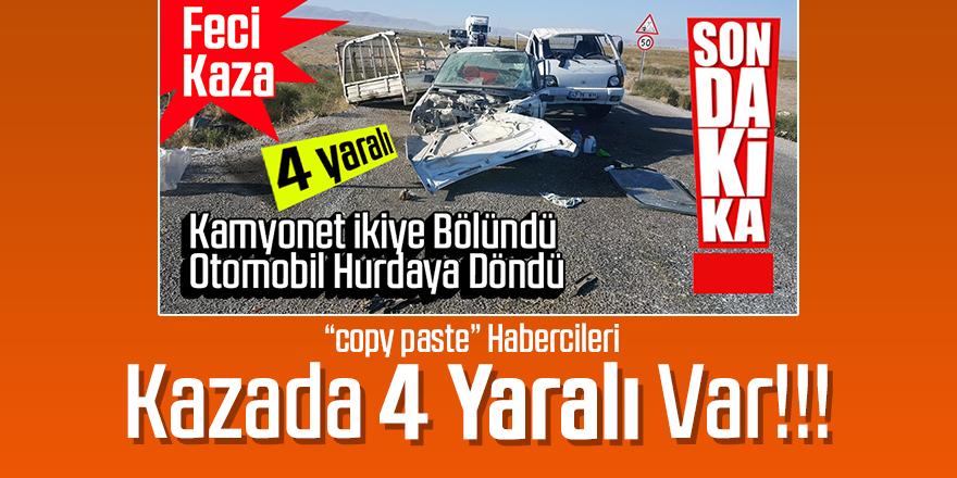 Kuzukuyu yolu Akören mevkiinde feci kaza 4 yaralı