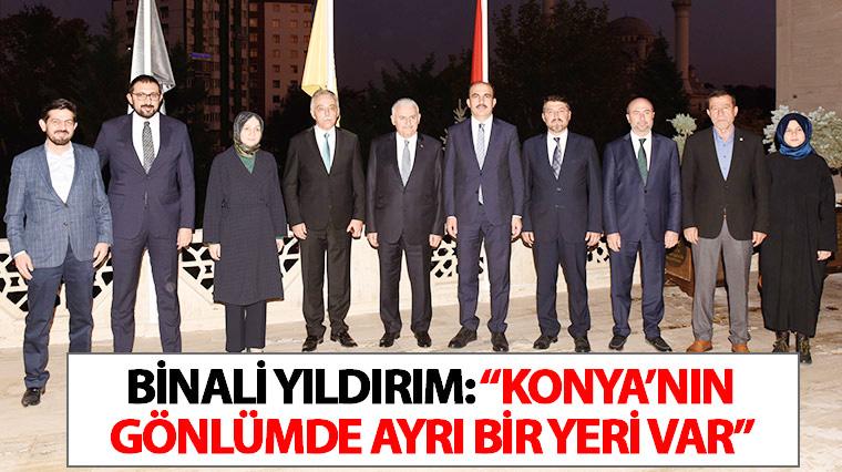 """Binali Yıldırım: """"Konya'nın Gönlümde Ayrı Bir Yeri Var"""""""
