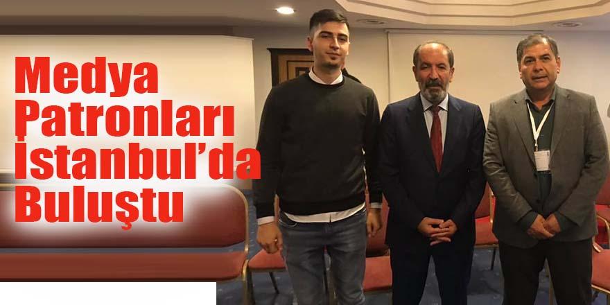 Medya Patronları İstanbul'da Buluştu