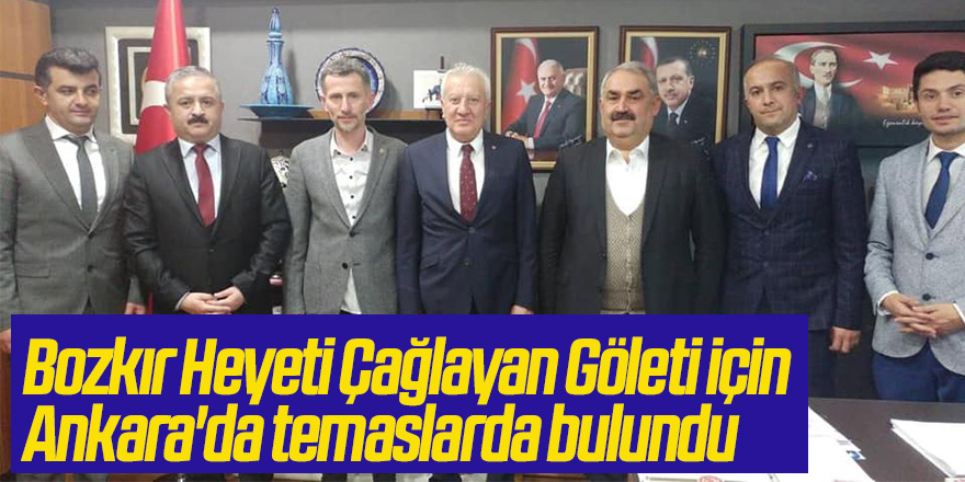 Bozkır Heyeti Çağlayan Göleti için Ankarada temaslarda bulundu